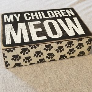 'my children meow' with paw prints home decor